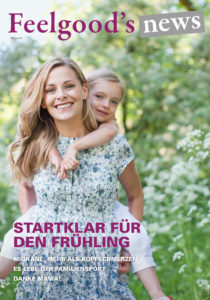 Feelgood's news – Ausgabe Mai 2018